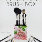 DIY Make Up Brush Box