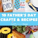 Fathers Day Crafts and Recipes