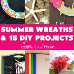 Summer Wreaths & DIY Projects