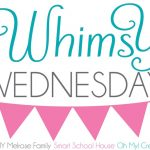 Whimsy Wednesday Jul 9th