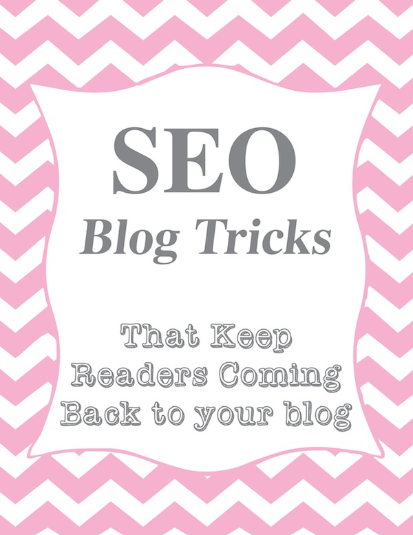 How to Be a Better Blogger: SEO Tricks