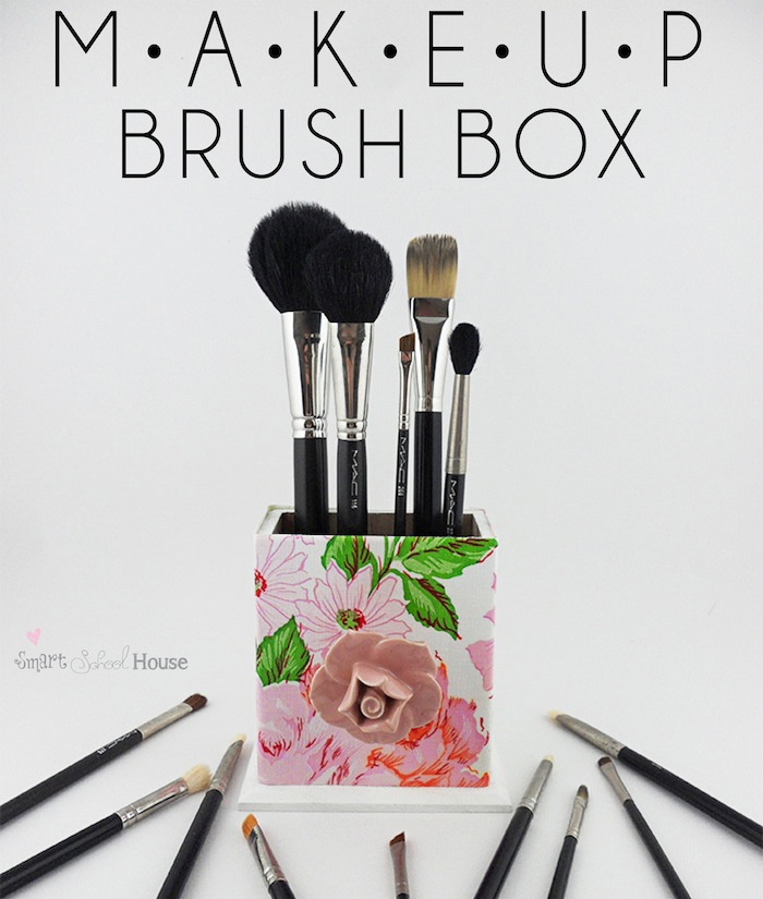 DIY Makeup Brush Box