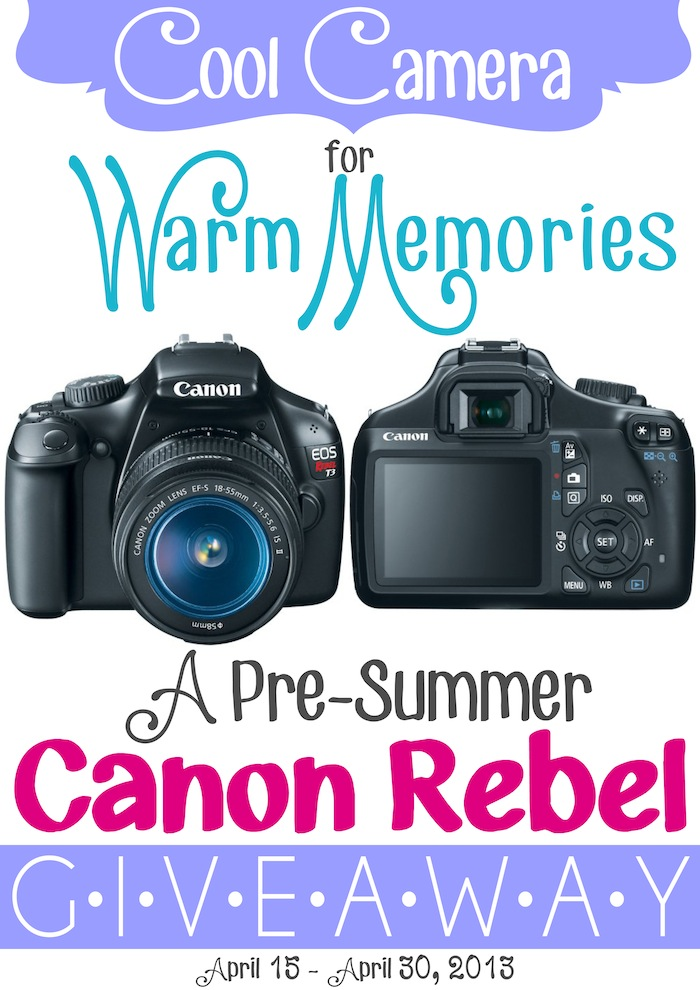Canon Rebel Giveaway