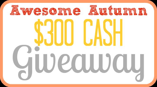 Autumn Giveaway $300 Cash