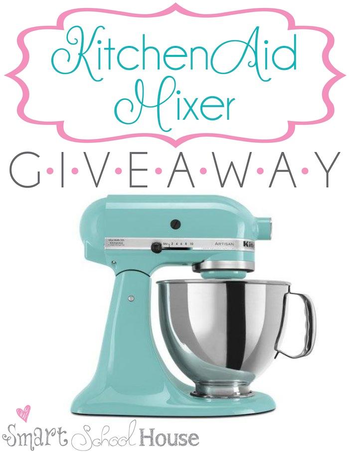 Kitchenaid mixer giveaway smart school house for Housse kitchenaid