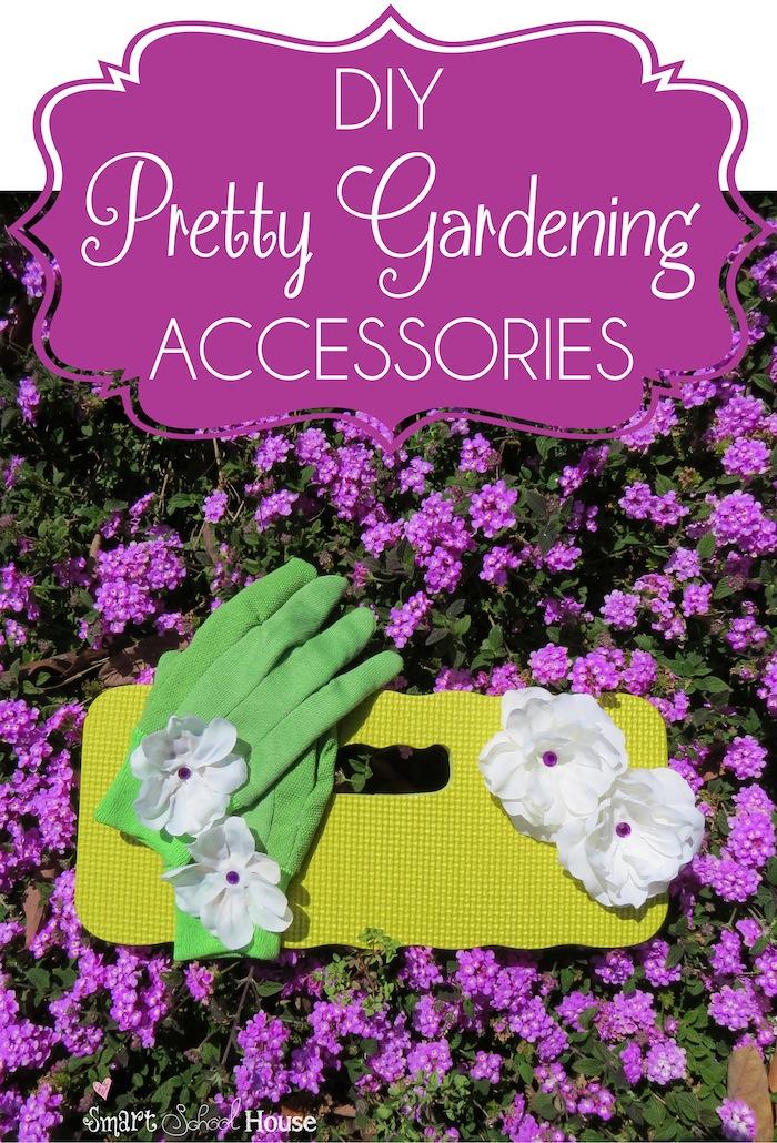 DIY Pretty Gardening Accessories
