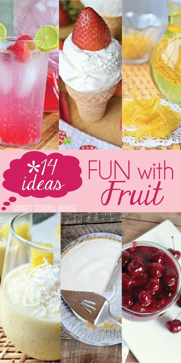 14 Fun Ideas with Fruit