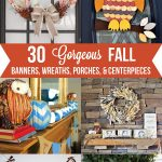 30 Gorgeous Fall Banners, Wreaths, Porches, etc.