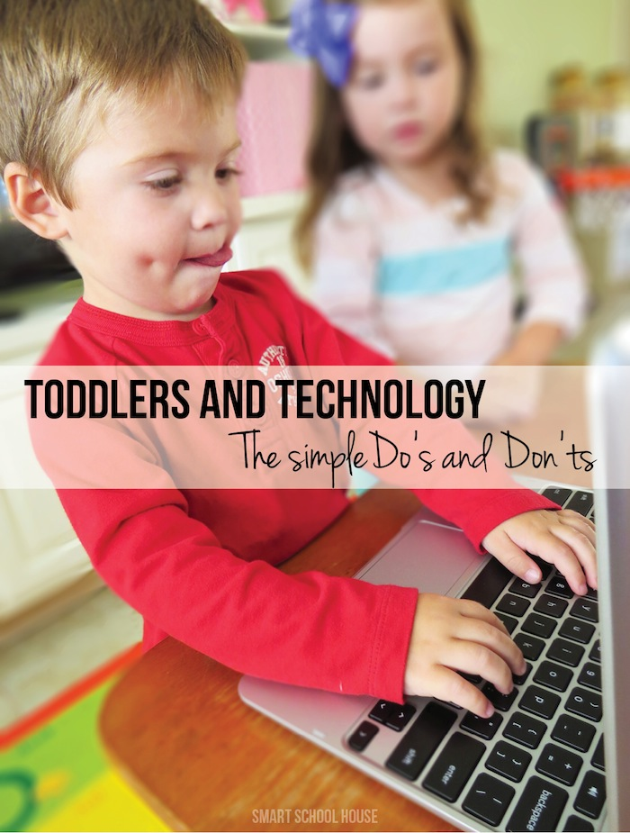 Toddlers and Technology - The Simple DO's and DON'Ts