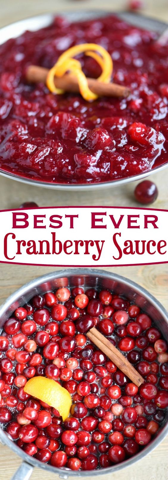 Look no further for the Best Ever Cranberry Sauce! This easy and delightful recipe takes only 15 minutes to make and a handful of ingredients! Spiced with cinnamon and sweetened with orange juice, it is the best combination of sweet and tart! The perfect complement to your holiday meal! #Thanksgiving #cranberry #sauce #recipe
