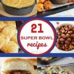 21 Super Bowl Recipes