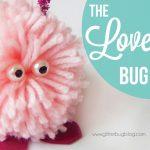 Love Bug Craft