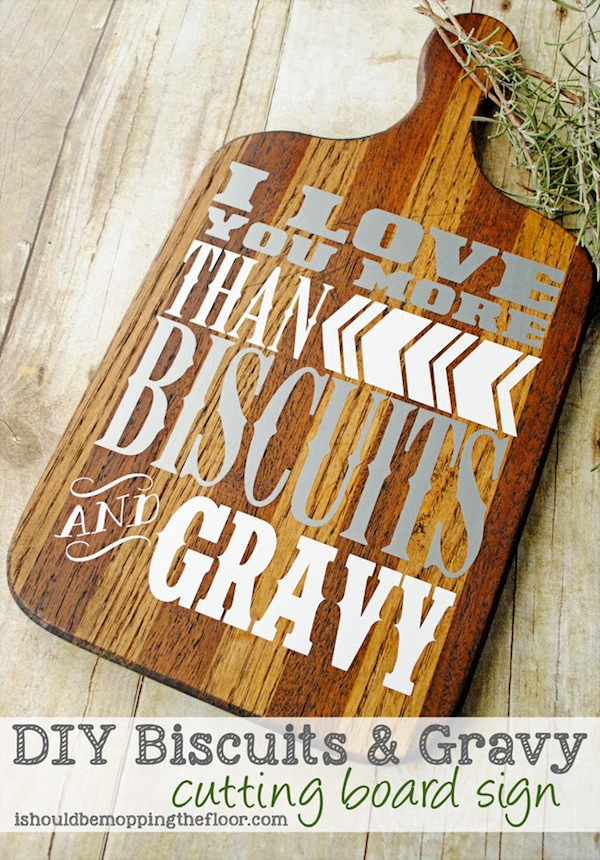 DIY Biscuits and Gravy Cutting Board Sign