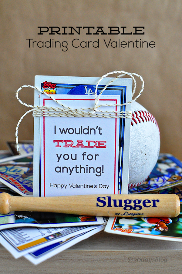 I Wouldn't Trade You Valentine by 30 Handmade Days