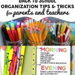 Back to School Organization Tips and Tricks for parents and teachers!