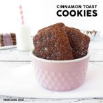 Cinnamon Toast Cookies