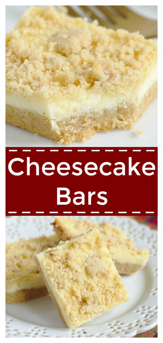 Cheesecake Bars – Delicious layered bars with a sugar cookie crust, cheesecake filling, and a crumb topping. Perfect for cheesecake fans!