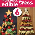 6 Incredible Edible Trees