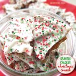 Graham Cracker Christmas Crunch
