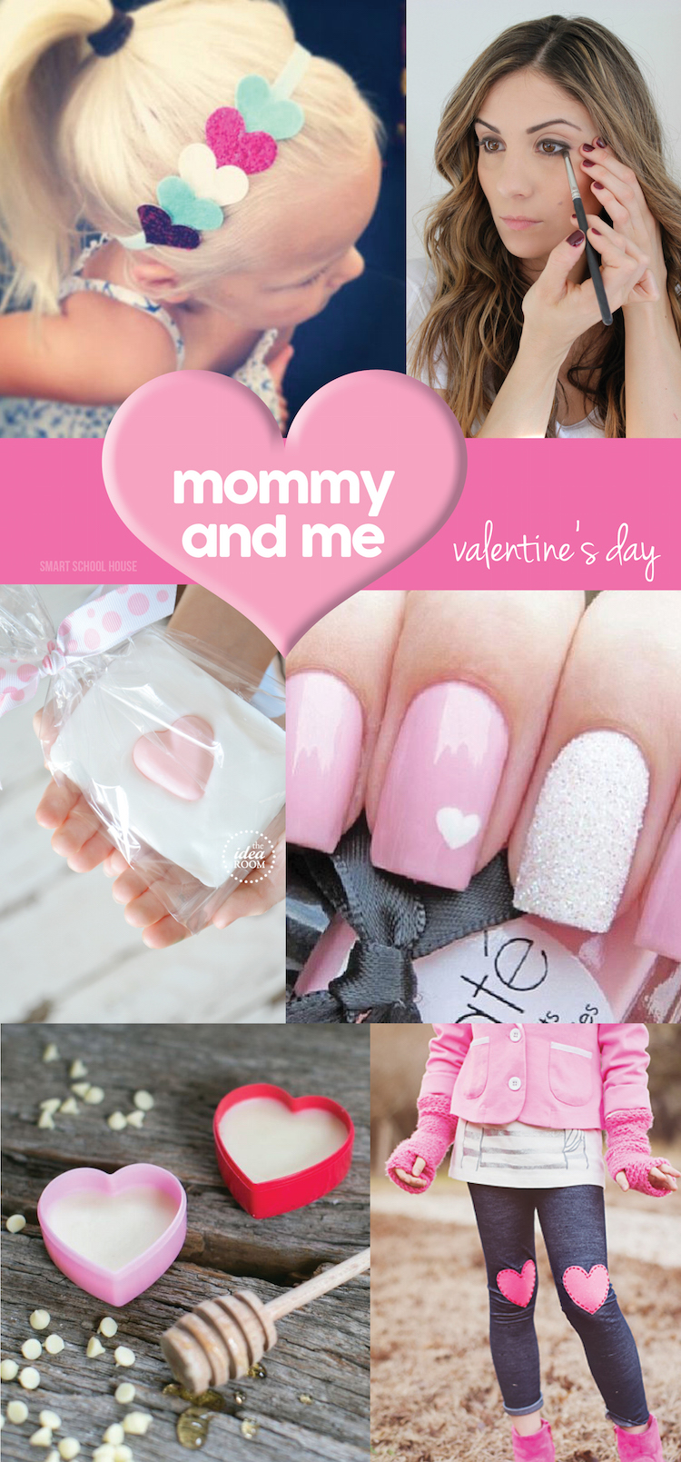 Mommy & Me Valentine's Day ideas