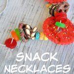 Snack Necklaces