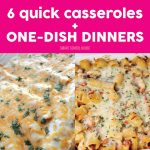 Quick Casseroles & One-Dish Dinners