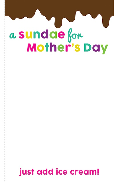 A Sundae for Mother's Day free DIY card printable