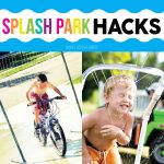 Splash Park Hacks!