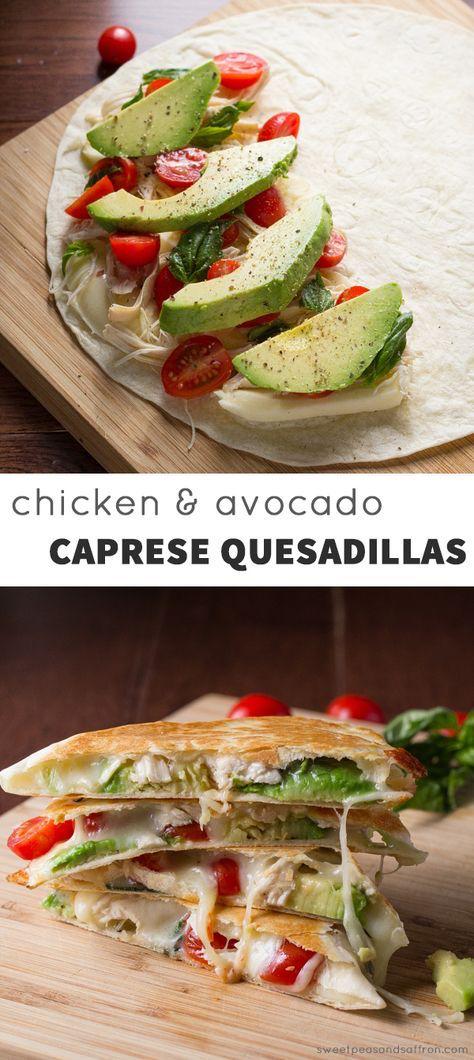 Chicken & Avocado Caprese Quesadillas.