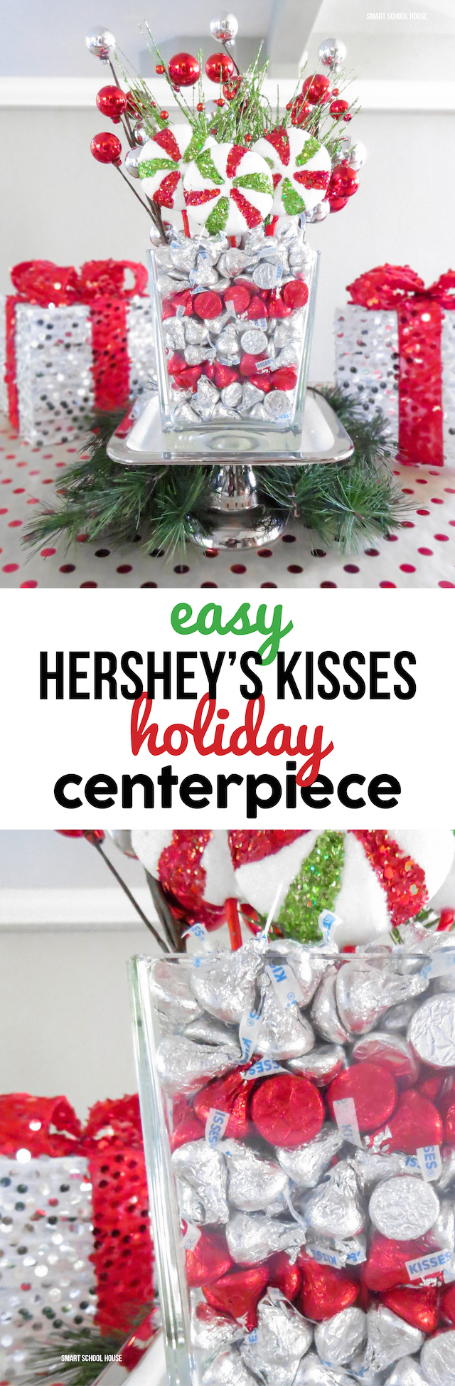 DIY Hershey's Kisses Holiday Centerpiece