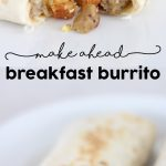 Make Ahead Sausage Hash Brown Breakfast Burrito