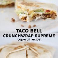 DIY Taco Bell Crunchwrap Recipe