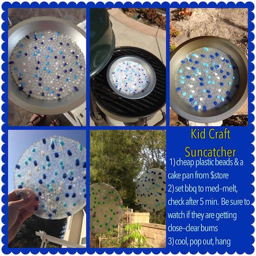 DIY Bead Sun Catcher - Take cheap plastic beads, put them in a cake pan from the dollar store, and slowly watch them melt over a bbq. Must try!