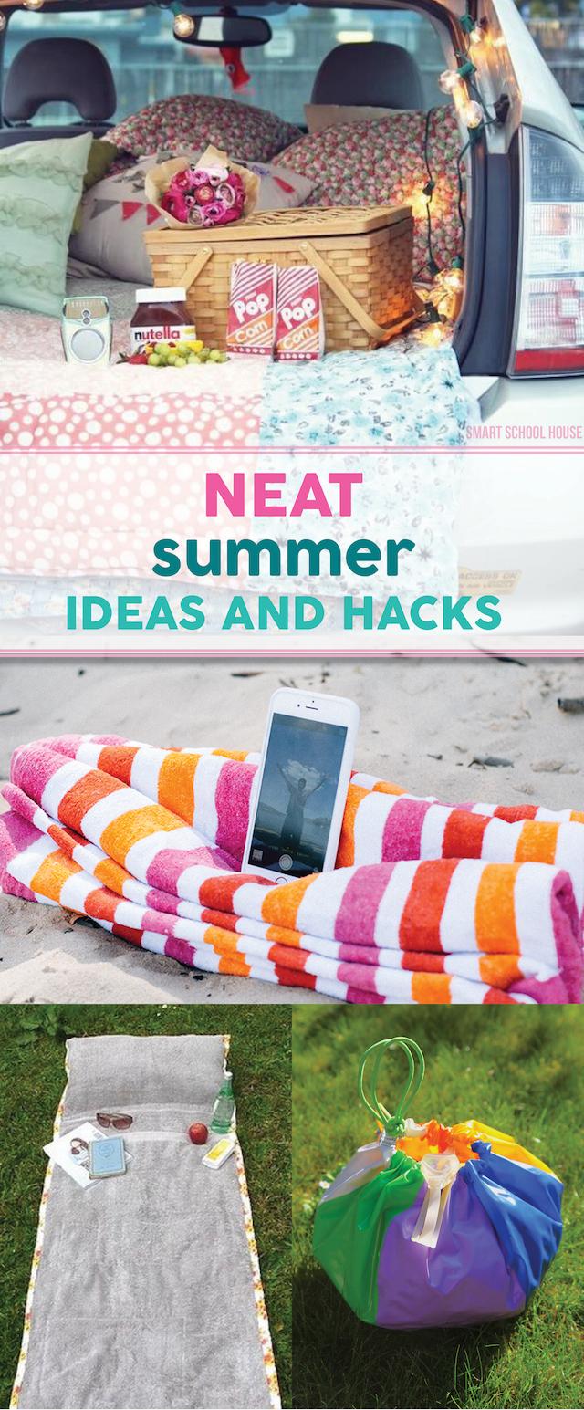Neat Summer Ideas and Hacks