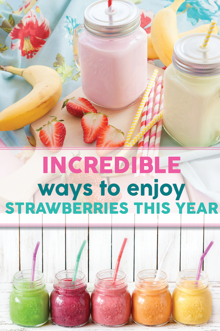 Strawberry Ideas for the Summer
