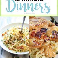 15 Minute Dinner Ideas