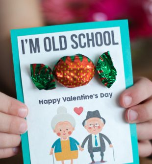 Get the printable DIY Valentine's Day card here. You'll have to ask your grandma where she gets those strawberry candies though (kidding!).