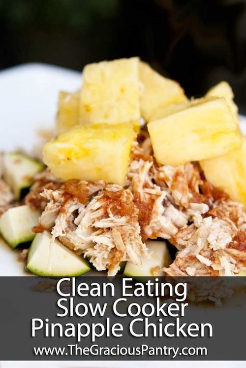 Clean Eating Slow Cooker Pineapple Chicken Recipe - I have this infatuation with pineapple. I always thought it would be good on pretty much anything but I had never thought it would be SO good in crock pot chicken! This recipe looks amazing and it's very easy!