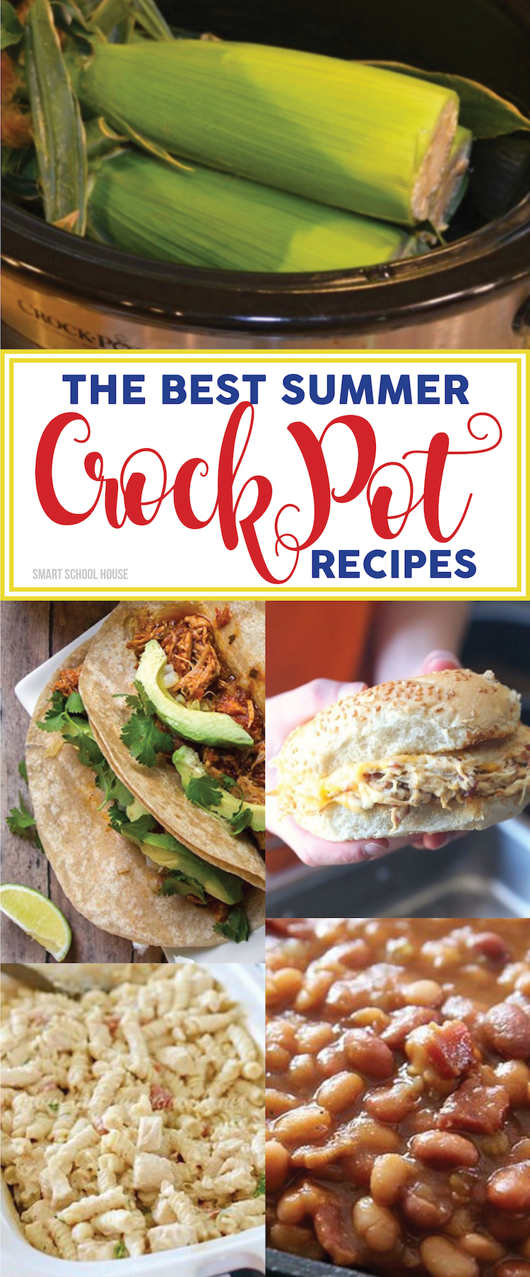 The BEST Summer Crock Pot Recipes! Crock pot corn on the cob, peach cobbler, pineapple chicken, chicken caesar sandwiches, and more! Summer slow cooker recipe ideas.