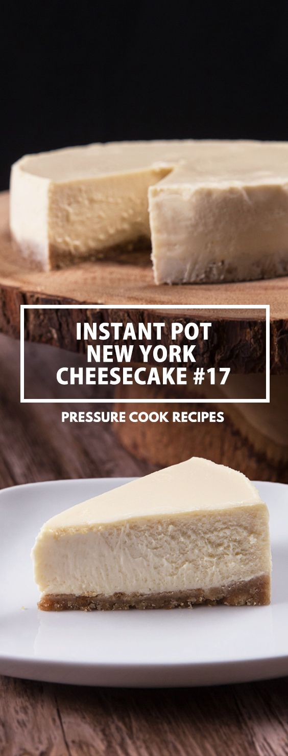 Insta Pot Cheesecake Recipe - Your Instant Pot is a GREAT way to make Cheesecake - in just a matter of 26 minutes.