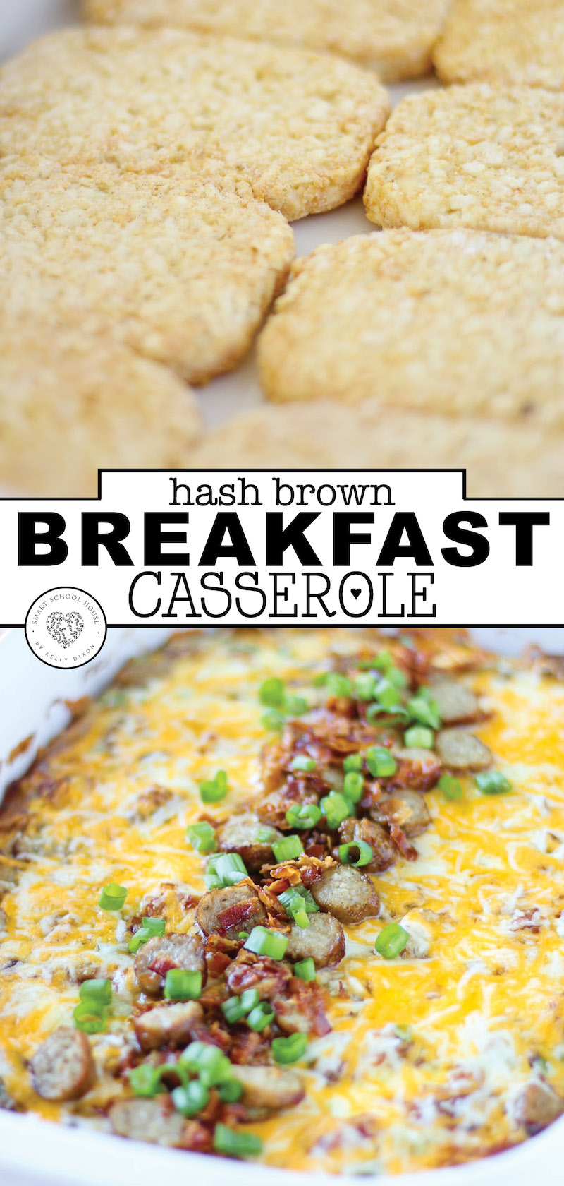 When you want to have something special for breakfast, try this hash brown breakfast casserole. It is a quick and easy recipe that is sure to please the whole family. Try this delicious new recipe tomorrow. #breakfast #recipe #breakfastcasserole #hashbrown #easybreakfast #eggs #smartschoolhouse